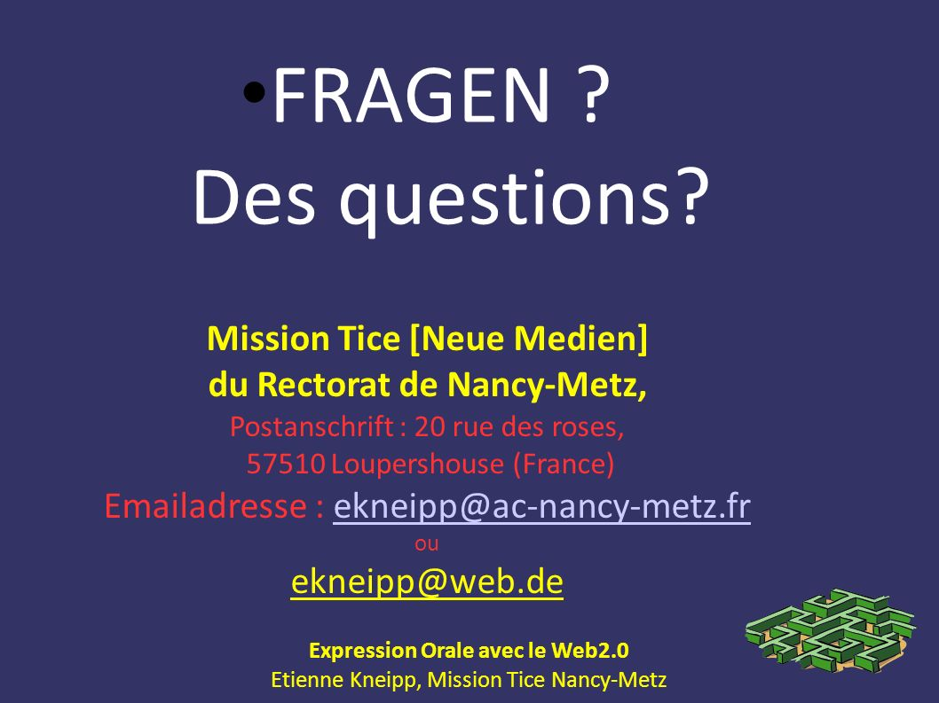 FRAGEN Des questions Mission Tice [Neue Medien] du Rectorat de Nancy-Metz,